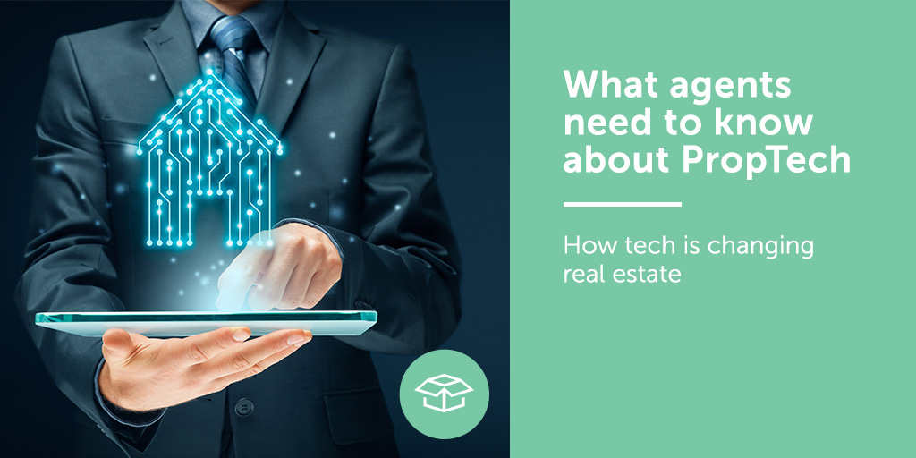 What agents need to know about PropTech